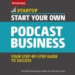 Start Your Own Podcast Business, Jason R. Rich