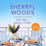 Inn At Eagle Point, The, Sherryl Woods