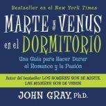 Marte Y Venus En El Dormitorio, John Gray