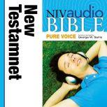 A NIVudio Bible, Pure Voice: New Testamentudio Download (Narrated by George W. Sarris), George W. Sarris