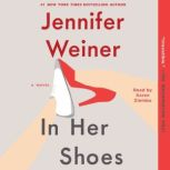 In Her Shoes, Jennifer Weiner