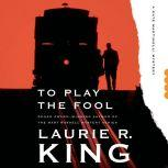 To Play the Fool, Laurie R. King