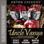 Uncle Vanya, Anton Chekhov