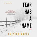Fear Has a Name, Creston Mapes