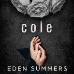 Cole, Eden Summers
