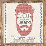 Truth or Beard Winston Brothers Book 1, Penny Reid