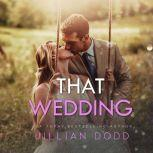 That Wedding (That Boy), Jillian Dodd
