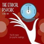 The Ethical Psychic The BS meter for psychic readings, Elsabe Smit