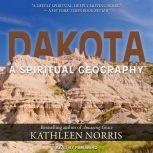 Dakota A Spiritual Geography, Kathleen Norris