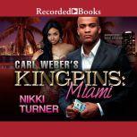 Carl Weber's Kingpins Miami, Nikki Turner