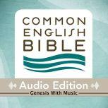 CEB Common English Bible Audio Edition with music - Genesis, Common English Bible