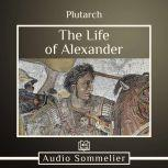 The Life of Alexander, Plutarch