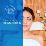 Beauty Therapy, Centre of Excellence