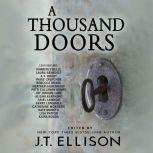 A Thousand Doors An Anthology of Many Lives, J.T. Ellison (Editor)