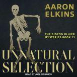 Unnatural Selection, Aaron Elkins