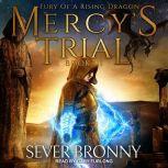 Mercy's Trial, Sever Bronny