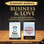 Summary Bundle: Business & Love   Readtrepreneur Publishing: Includes Summary of The Four & Summary of The Gifts of Imperfection, Readtrepreneur Publishing