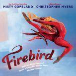 Firebird, Misty Copeland
