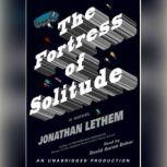 Fortress of Solitude, Jonathan Lethem