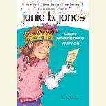 Junie B. Jones Loves Handsome Warren June B. Jones #7, Barbara Park