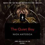 The Quiet Boy A Short Horror Story, Nick Antosca