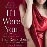 If I Were You, Lisa Renee Jones