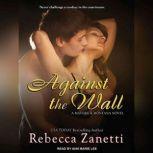 Against The Wall, Rebecca Zanetti