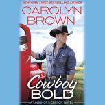 Cowboy Bold, Carolyn Brown