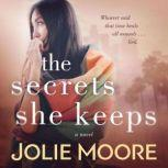 The Secrets She Keeps, Jolie Moore