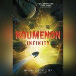Noumenon Infinity, Marina J. Lostetter