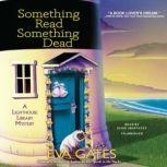 Something Read Something Dead A Lighthouse Library Mystery, Eva Gates
