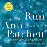 Run, Ann Patchett