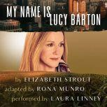 My Name Is Lucy Barton (Dramatic Production), Elizabeth Strout