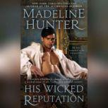 His Wicked Reputation, Madeline Hunter