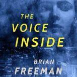 The Voice Inside, Brian Freeman