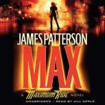 Max A Maximum Ride Novel, James Patterson