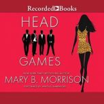 Head Games, Mary B. Morrison