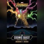 Marvel's Avengers: Infinity War: The Cosmic Quest, Vol. 2, Brandon T. Snider