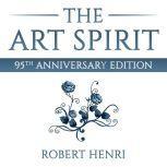 The Art Spirit, Robert Henri