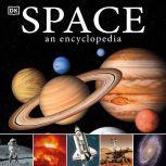 Space: A Visual Encyclopedia, DK