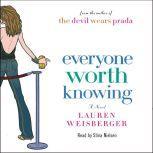 Everyone Worth Knowing, Lauren Weisberger