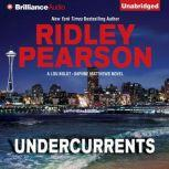 Undercurrents, Ridley Pearson