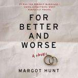 For Better and Worse, Margot Hunt