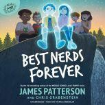 Best Nerds Forever, James Patterson