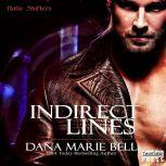 Indirect Lines, Dana Marie Bell