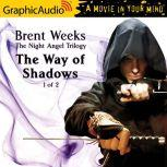The Way of Shadows (1 of 2), Brent Weeks
