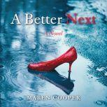 A Better Next, Maren Cooper