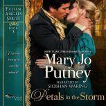 Petals in the Storm Fallen Angels Book 3, Mary Jo Putney