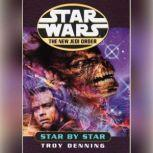 Star by Star: Star Wars (The New Jedi Order) Book 9, Troy Denning