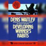 Developing Winner Habits, Denis Waitley